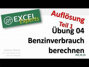 Benzinverbrauch Berechnen : benzinverbrauch berechnen bung 4 l sung 1 at excel experts youtube ~ Themetempest.com Abrechnung