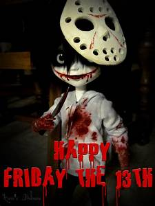 Happy Friday the 13th by HavenRelis on DeviantArt