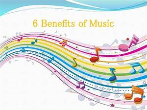 6 Benefits Of Music