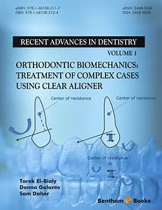 Recent Advances In Dentistry Volume 1 BenthamScience