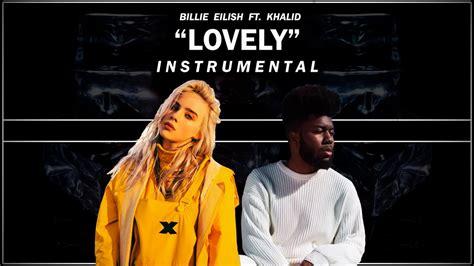 billie eilish lovely  khalid instrumental youtube