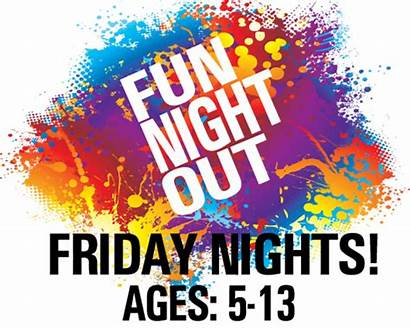 Night Fun Friday Birthday Discounts Apply