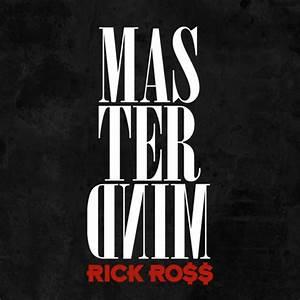 News: Rick Ross Announces 'Mastermind' As Sixth Solo Album ...