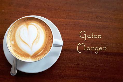 guten morgen kaffee herz wunderbare bilder