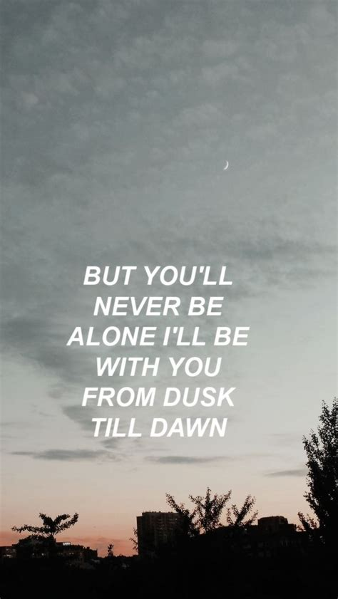 image result  dusk  dawn quotes zayn dawn quotes