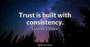 Consistency Quotes - BrainyQuote