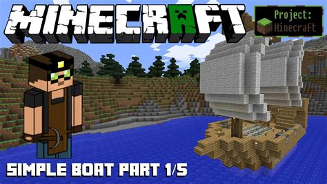 How To Build A Boat In Minecraft Easy by How To Build A Simple Pirate Boat Part 1 5 Sail The
