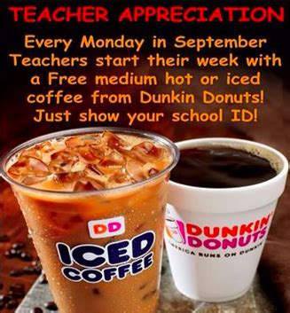 What are dunkin donuts hours? Possible Free Coffee for Teachers at Dunkin Donuts
