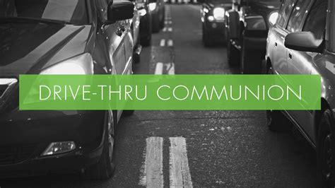 Drive-Thru Communion - Crossroads Fellowship