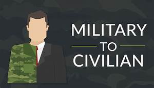 from military to civilian infographic With civilian jobs for prior military