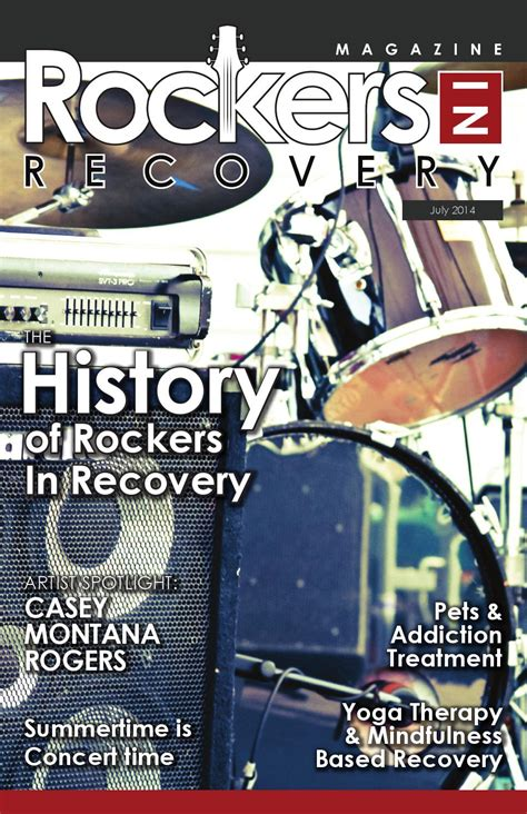 rir magazine july september 2014 by rockers inrecovery issuu