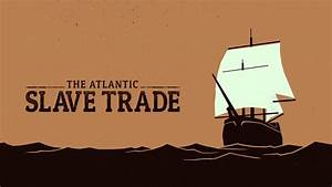 Quotes about Sl... Atlantic Slavery Quotes