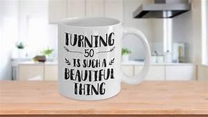 turning, 50, is, such, a, beautiful, mug