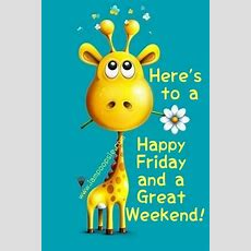 Here's To A Happy Friday And Great Weekend Pictures, Photos, And Images For Facebook, Tumblr