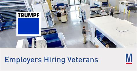 trumpf jobs  veterans militarycom