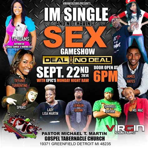 Im Single And Not Having Sex Game Show Show And Tell Gospel