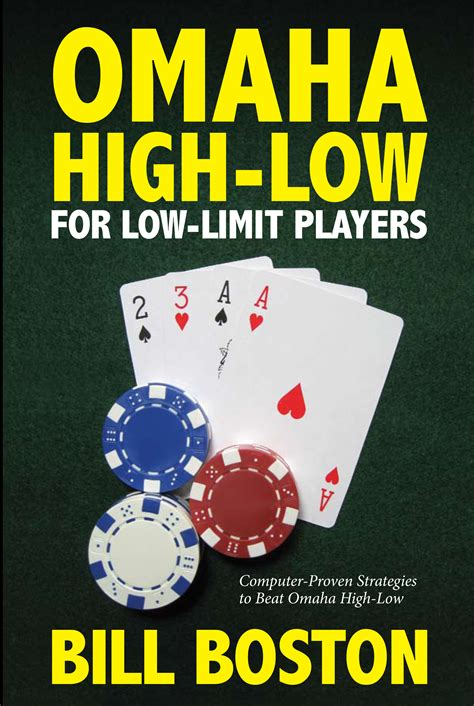 Low Limit Omaha Highlow Strategies  Book By Bill Boston