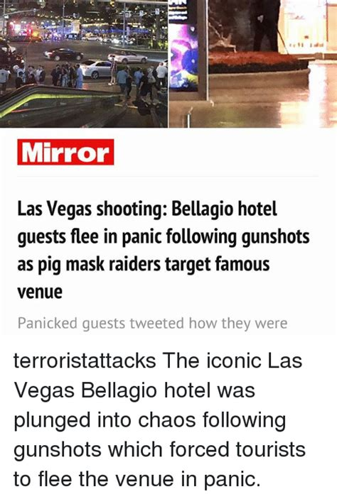 Las Vegas Shooting Memes - mirror las vegas shooting bellagio hotel guests flee in panic following gunshots as pig mask