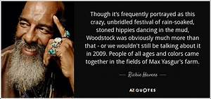 Richie Havens quote: Though it's frequently portrayed as ...