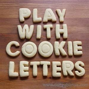 play with cookie letters danya banya With letter cookies