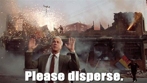 leslie nielsen explosion gif please disperse nothing to see here naked gun