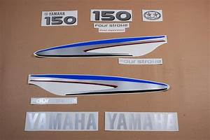 Yamaha Outboard 4 Four Stroke 150 Hp Or 75  80  90  100  115   Decals Stickers Set