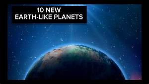 NASA discovers 10 earth-like planets - YouTube
