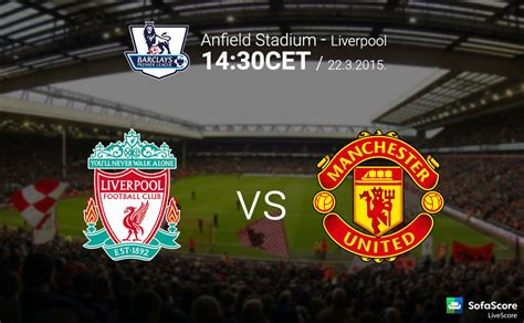 liverpool  manchester united match preview barclays
