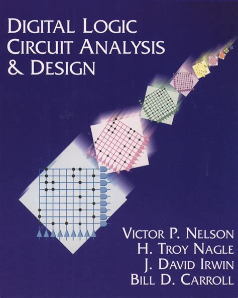 digital logic design nelson nagle carroll irwin digital logic circuit