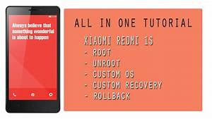 All In One Tutorial Xiaomi Redmi 1s Root Unroot