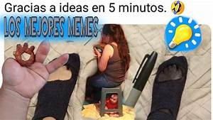 los mejores memes de ideas en 5 minutos los mejores