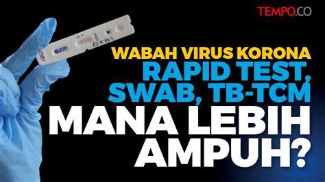 perbedaan rapid test swab  tb tcm  deteksi virus