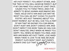 Bob Marley Love Quotes Hes Not Perfect