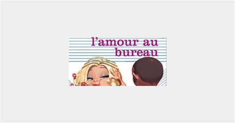 blague a faire au bureau l amour au bureau 28 images comment faire du sexe au