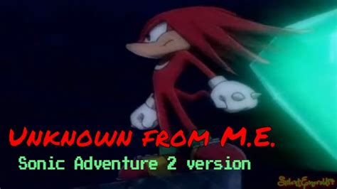 Knuckles the Echidna - Unknown from M.E. SA2 AMV - YouTube