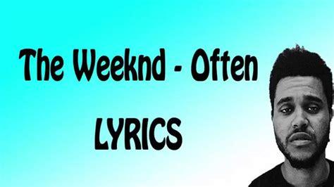 The Weeknd  Often (lyric Video) Youtube