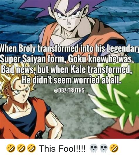 Broly Meme - when broly transformed into his legendary super saiyan form gokuknewhe w 225 s bad newst but when