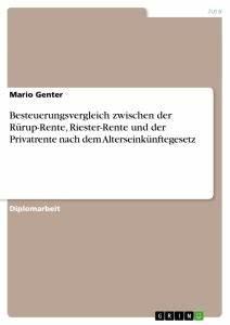 Riester Rente Besteuerung : besteuerungsvergleich zwischen der r rup rente riester ~ Lizthompson.info Haus und Dekorationen