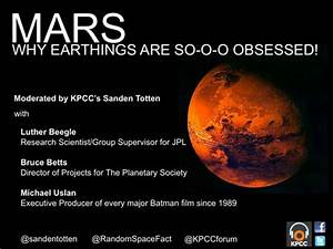 MARS - Why Earthlings are So-o-o Obsessed! | Events | 89.3 ...