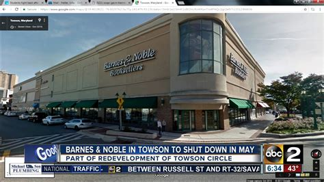Barnes Noble Towson barnes noble in towson to shut in may