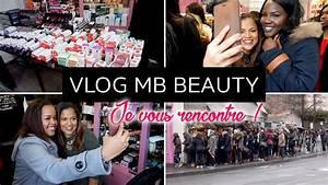 Je Souhaiterais Vous Rencontrer : vlog vente priv e mb beauty je vous rencontre youtube ~ Medecine-chirurgie-esthetiques.com Avis de Voitures