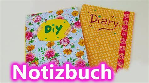tagebuch selbst gestalten diy notizbuch tagebuch adressbuch selber machen und gestalten