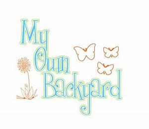 My Own Backyard - Home   Facebook