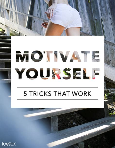 5 Tricks To Motivate Yourself   Toesox