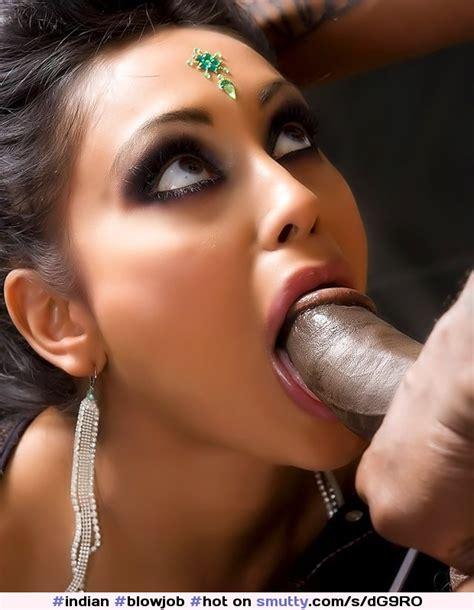 An Indian Blowjob Indian Blowjob Hot Eyecontact