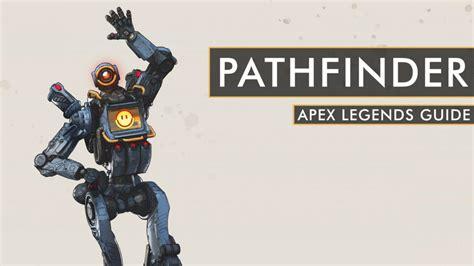 Apex Legends Pathfinder Guide Pathfinder Tips And Tricks