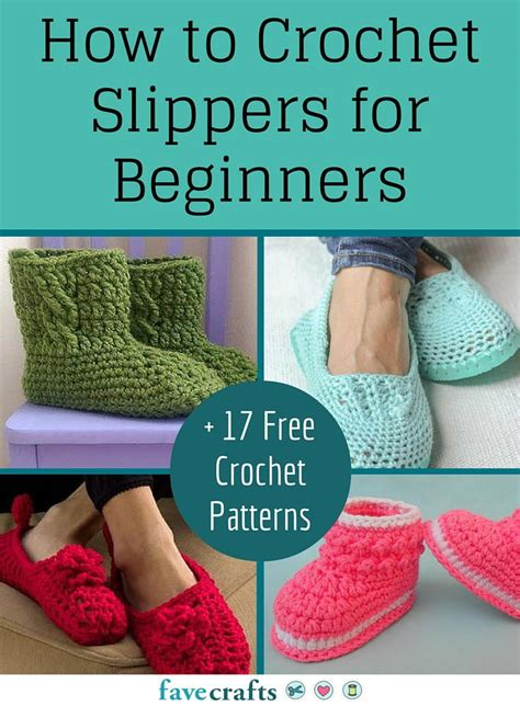 how to crochet how to crochet slippers for beginners 17 free crochet patterns favecrafts com