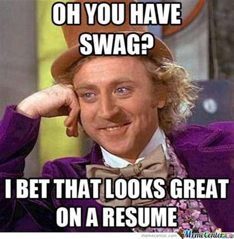 Memes Swag - swag by recyclebin meme center