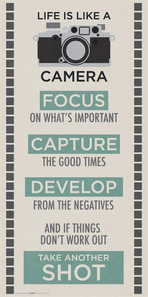life   camera inspirational motivational photography