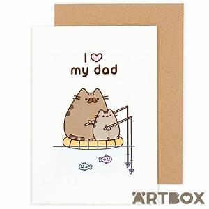 Buy Pusheen I Love My Dad Greeting Card At Artbox